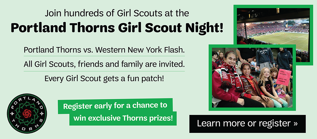 Join fellow Girl Scout to cheer on the Portland Thorns!