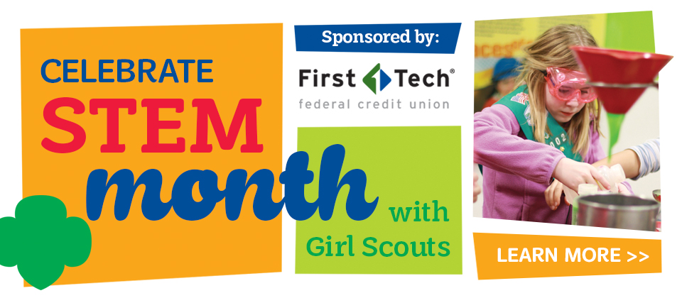 Celebrate STEM Month with Girl Scouts!